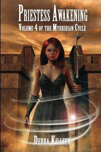 9781530725816: Priestess Awakening: Volume 4