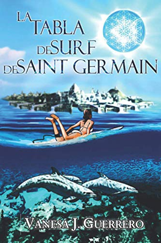 9781530728220: La tabla de surf de Saint Germain