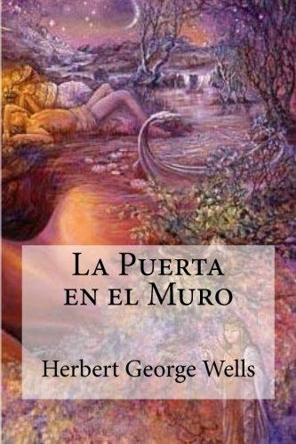 9781530728787: La Puerta en el Muro (Spanish Edition)