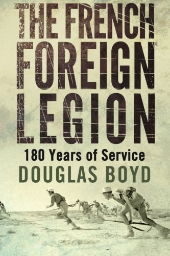 9781530731664: The French Foreign Legion