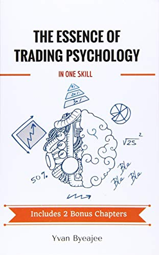9781530731893: The Essence of Trading Psychology In One Skill