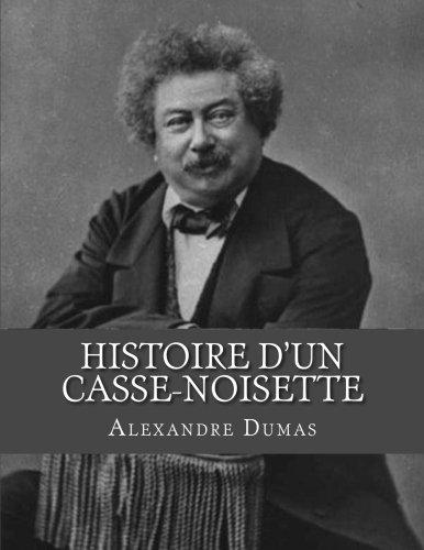 9781530732388: Histoire d'un Casse-noisette (French Edition)