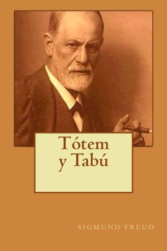 9781530735297: Totem y Tabu (Spanish Edition)