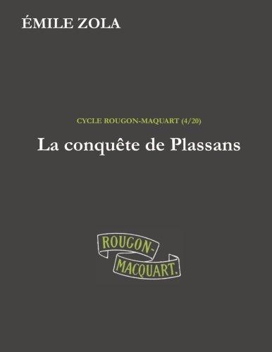 9781530737284: La conquête de Plassans (Les Rougon-Macquart) (Volume 4) (French Edition)