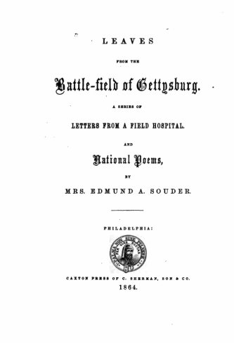 Leaves from the Battlefield of Gettysburg: Souder, Edmund a.