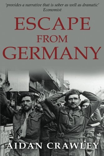 9781530741915: Escape From Germany