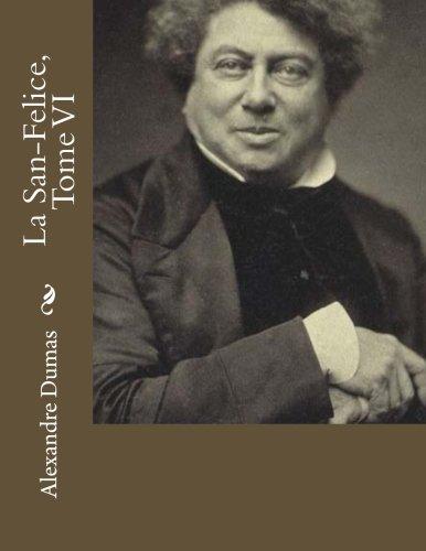 9781530742509: La San-Felice, Tome VI (French Edition)
