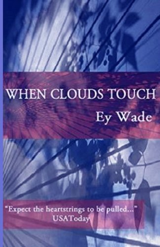 9781530742806: When Clouds Touch
