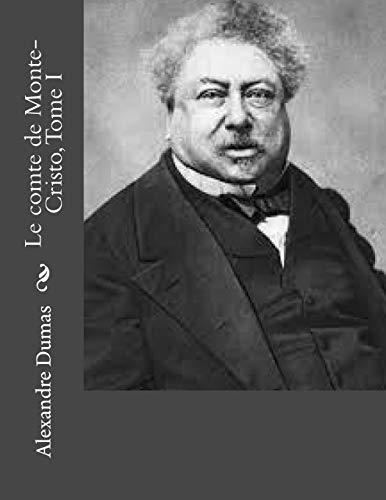 9781530744749: Le comte de Monte-Cristo, Tome I (French Edition)