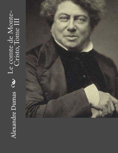 9781530745425: Le comte de Monte-Cristo, Tome III (French Edition)