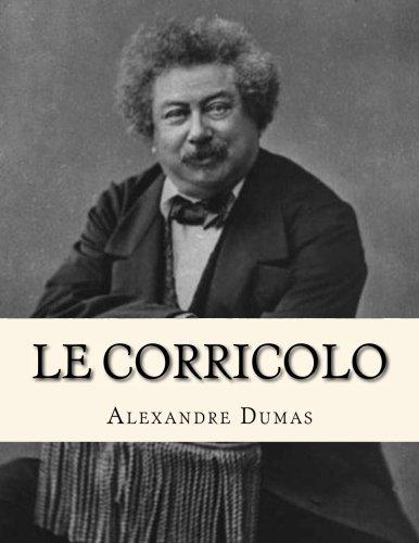 9781530747412: Le Corricolo (French Edition)