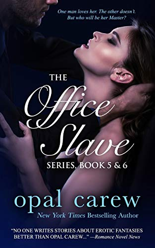 The Office Slave Series, Book 5 & 6 Collection (The Office Slave Collection) (Volume 3): ...
