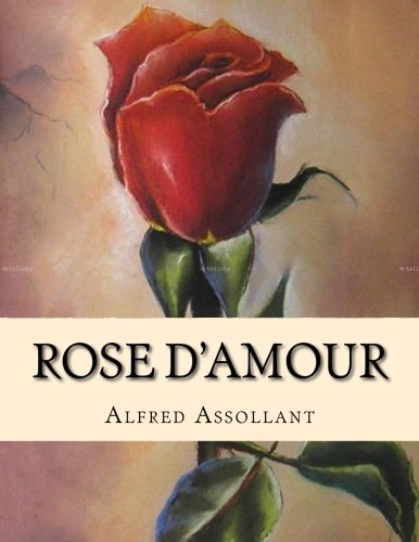 9781530751969: Rose d'Amour (French Edition)