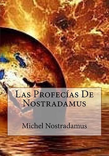 Las Profecias De Nostradamus: Nostradamus, Michel