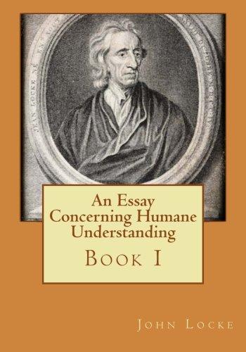 9781530753567: An Essay Concerning Humane Understanding
