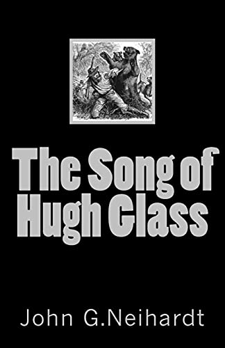 9781530754243: The Song of Hugh Glass (A Cycle of the West) (Volume 1)