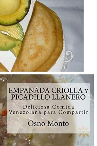 9781530758692: EMPANADA CRIOLLA y PICADILLO LLANERO: Deliciosa Comida Venezolana para Compartir (Mi Receta Favorita) (Volume 23) (Spanish Edition)