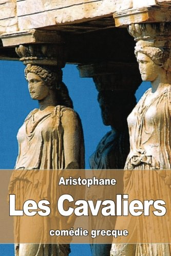 9781530761678: Les Cavaliers (French Edition)