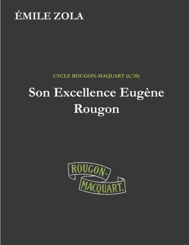9781530762323: Son Excellence Eugène Rougon: Volume 6 (Les Rougon-Macquart)