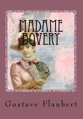 9781530763122: Madame Bovery