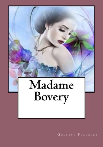 9781530764099: Madame Bovery