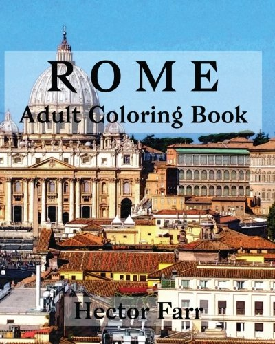 9781530765225: Rome : Adult Coloring Book: Italy Sketches Coloring Book: Volume 3 (Wonderful Italy Series)