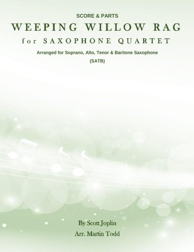Weeping Willow Rag for Saxophone Quartet (SATB): Joplin, Scott