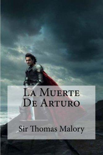 9781530766918: La Muerte De Arturo (Spanish Edition)
