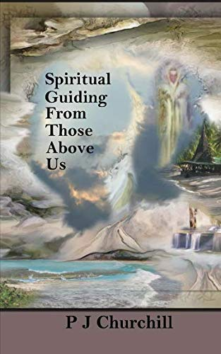 9781530768813: Spiritual Guiding From Those Above Us