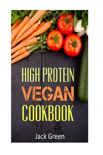 9781530770502 Vegan High Protein Vegan Cookbook Vegan Diet Gluten