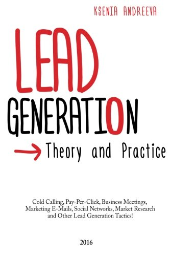 9781530771912: Lead Generation: Theory and Practice