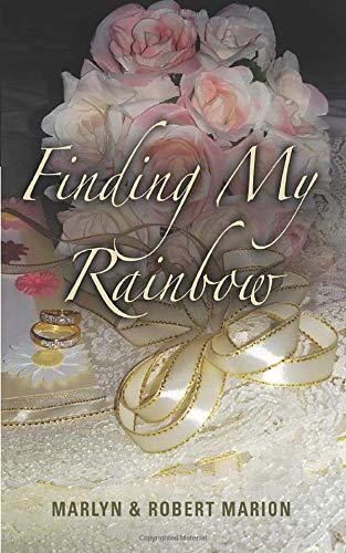 9781530772582: Finding My Rainbow