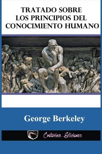 9781530775484: Tratado sobre los principios del conocimiento humano