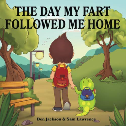 9781530776276: The Day My Fart Followed Me Home