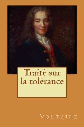 9781530779581: Traité sur la tolérance (French Edition)