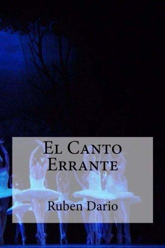 El Canto Errante: Ruben Dario
