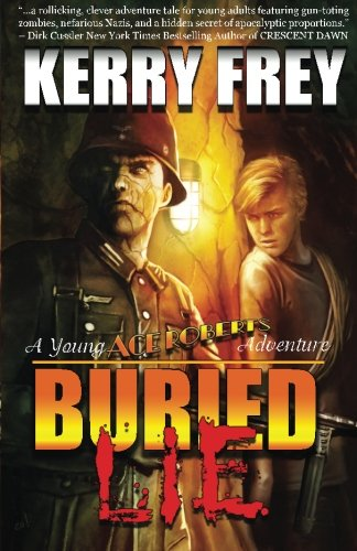 9781530786909: Buried Lie:: A Young Ace Roberts Adventure