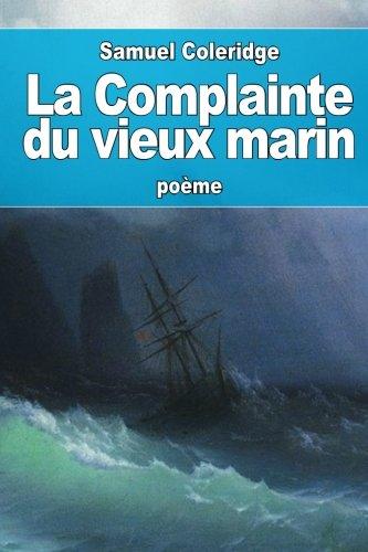 9781530787876: La Complainte du vieux marin (French Edition)