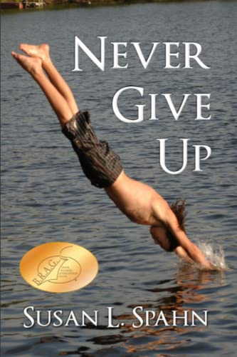 Never Give Up: Susan L. Spahn