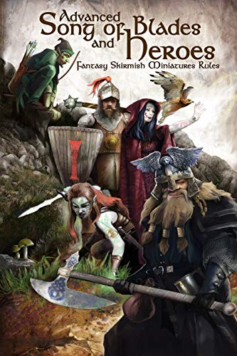 9781530798599: Advanced Song of Blades and Heroes: Fantasy Skirmish Miniatures Rules: Volume 1