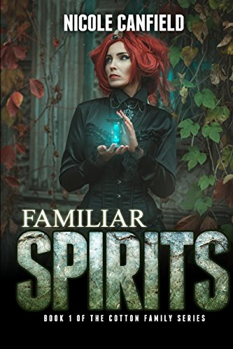 9781530801176: Familiar Spirits: Volume 1