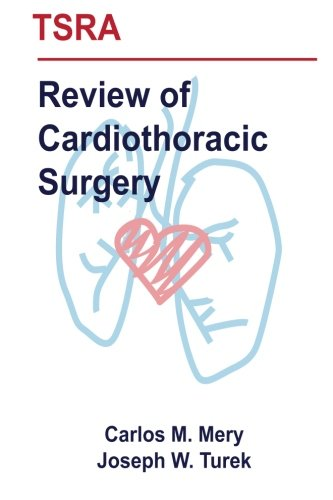 9781530804160: TSRA Review of Cardiothoracic Surgery