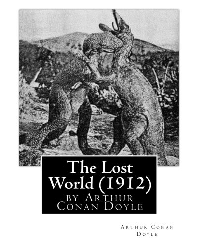 9781530805648: The Lost World (1912), by Arthur Conan Doyle