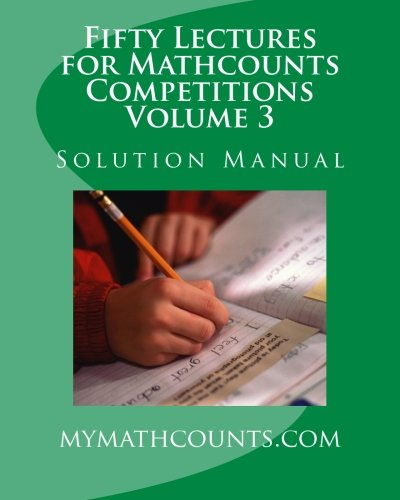 Fifty Lectures for Mathcounts Competitions (3) Solution: Yongcheng Chen