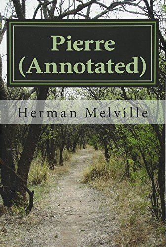 9781530807604: Pierre (Annotated): The Ambiguities