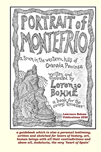 9781530807956: Portrait of Montefrio: A Spanish Town in the Western Hills of Granada Province