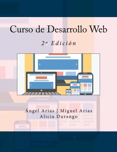 9781530808694: Curso de Desarrollo Web: 2ª Edición
