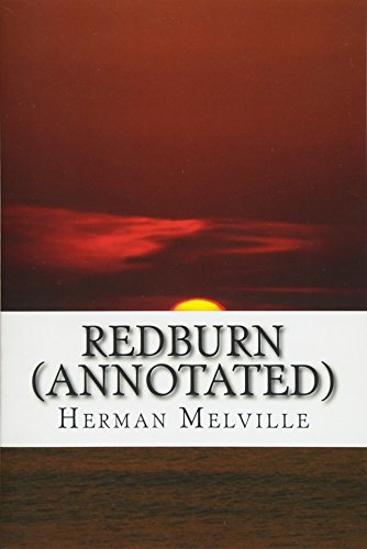 9781530811564: Redburn (Annotated): His First Voyage