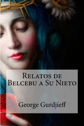 9781530814244: Relatos de Belcebu a Su Nieto (Spanish Edition)