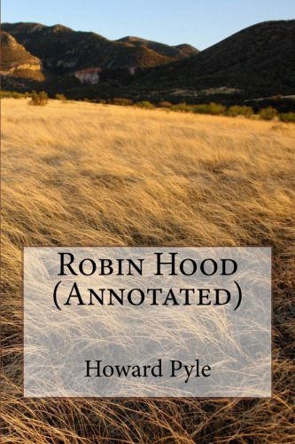 9781530816743: Robin Hood (Annotated)